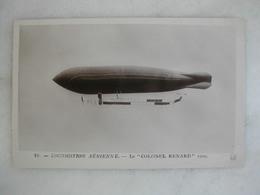 AVIATION - Le Colonel Renard - 1909 - Dirigibili