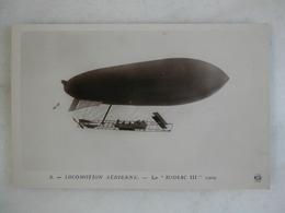 AVIATION - Le Zodiac III - 1909 - Dirigibili