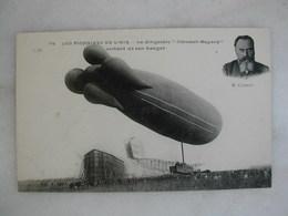 "AVIATION - Les Pionniers De L'air - Le Dirigeable ""Clément Bayard"" Sortant De Son Hangar (animée) - Dirigibili"