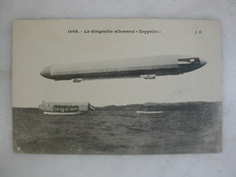 "AVIATION - Le Dirigeable Allemand ""Zeppelin"" - Dirigibili"