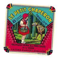 ETIQUETTE De FROMAGE..Le Petit Chaperon..FROMAGE Des Près-Salées De La SEUDRE. Laiterie D'ARVERT-AVALLON (17) - Cheese