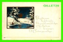 JOYEUX NOEL - MERRY CHRISTMAS - THE GOLDEN MOON, THE GLISTENING FIRS - ÉCRITE - - Kerstmis