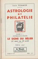 Astrologie Et Philatélie - 4 Tomes - L. Pommier - Le Monde Des Philatélistes - Philately And Postal History