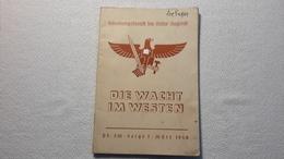 Raree Heft Schulungsdienst Der HJ Die Wacht Im Westen 1940 DJ Bund Deutscher Mädels BDM JM - 1939-45