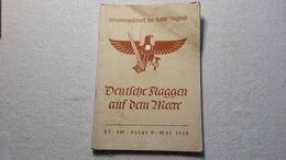 Raree Heft Schulungsdienst Der HJ Deutsche Flaggen Auf Dem Meer 1940 DJ Bund Deutscher Mädels BDM JM - 1939-45