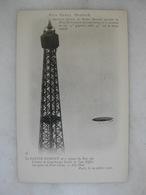 AVIATION - Prix Henry Deutsch - Dernière épreuve De Santos Dumont - Double La Tour Eiffel - Vue Prise Du Pont D'Iéna - Dirigibili