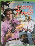 BD - Le Secret Des 7 Temples - Bob Morane - Dargaud Editeur - 1972 - Station ELF - Bob Morane