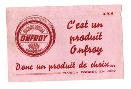 Buvard Cirage Extra Onfroy C'est Un Produit De Choix - Papel Secante