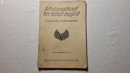 Raree Heft Schulungsdienst Der HJ Ausgabe Jungmädel 1942 DJ Bund Deutscher Mädels BDM JM - 1939-45
