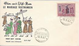 FDC Le Mariage Vietnamien 18 Septembre 1967 - Vietnam