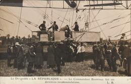 """Le Dirigeable """"La République"""" - Le Commandant Bouttiaux Fait Ses Dernières Recommandations - Dirigibili"""