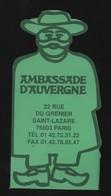 -009-  AMBASSADE D AUVERGNE - MARQUE PAGE DECOUPE - Bookmarks