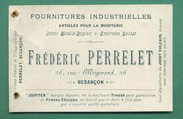 25 Besançon Rue Mégevand Perrelet Frédéric Articles Pour La Minoterie Joint Vulcain Tresse Jupiter ( Carte De Visite ) - Visiting Cards