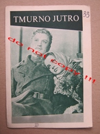 Hmuroe Utro ( 1959 ) / Grigoriy Roshal:  Rufina Nifontova, Nina Veselovskaya ... - MAKEDONIJA Film ( Soviet Film ) - Programs