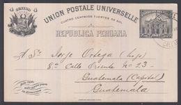 1917. PERU. UNION POSTALE UNIVERSELLE REPUBLICA PERUANA 4 CUATRO CENTAVOS 1897 To Gua... () - JF362036 - Guatemala