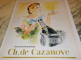 ANCIENNE PUBLICITE  LE CHAMPAGNE CH.DE CAZANOVE 1960 - Alcools