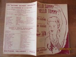 HELLO SAMMY HELLO TOMMY!  PAROLES DE LEO LELIEVRE MUSIQUE DE RAY DUDOUIS  MCMXLIV - Partituren