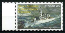 TAAF 2013  N° 660 **  Neuf  MNH Superbe Navire La Frégate Le Floréal Bateaux Boats Transports - Franse Zuidelijke En Antarctische Gebieden (TAAF)