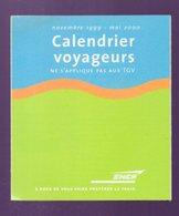 SNCF  Dépliant Calendrier Voyageurs 1999-2000 (PPP22953) - Europe