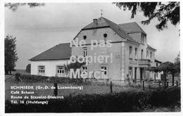 Schmiede - Café Schaus - Route De Stavelot-Diekirch - Huldange - Cartes Postales