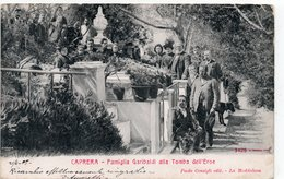 CAPRERA - FAMIGLIA GARIBALDI ALLA TOMBA DELL' EROE - VIAGGIATA - Personnages Historiques