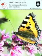 HAUTE GOULAINE - Château Volière  Papillons  - Photo Papillon Petite Tortue - FICHE GEOGRAPHIQUE - Ed. Larousse-Laffont - Geografía