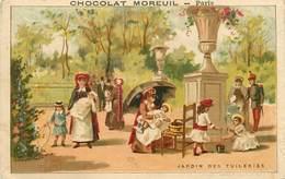 CHROMOS - CHACOLAT MOREIL - JARDIN DES TUILLERIES - VENDU EN ETAT - Old Paper