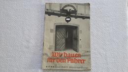 Raree Heft Die Mädelschaft Wir Bauen Für Den Fü...  1939 Jungmädel  Bund Deutscher Mädels BDM HJ - 1939-45