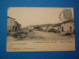 54 - CPA MARAINVILLER  INTERIEUR DU VILLAGE   VOYAGEE 1906 PRECURSEUR TRES LEGER PLI SUR 1 COIN - Autres Communes
