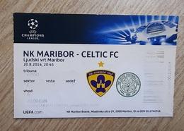 Football Ticket NK Maribor : Celtic FC 20.8.2014 UEFA Champions League Stadion Ljudski Vrt Maribor  SOCCER Slovenia - Match Tickets
