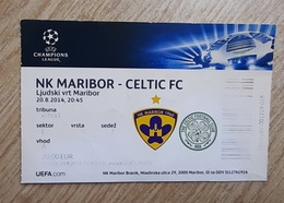 Football Ticket NK Maribor : Celtic FC 20.8.2014 UEFA Champions League Stadion Ljudski Vrt Maribor  SOCCER Slovenia - Tickets D'entrée