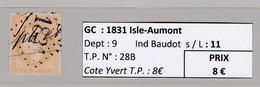 GC 1831 Isle-Aumont ( Dept 9 ) S / N° 28B - Marcophilie (Timbres Détachés)