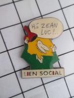 1012A Pin's Pins / Beau Et Rare / THEME : AUTRES / AHURI DU LIEN SOCIAL QUI DIT HE ZEAN LUC ! - Badges