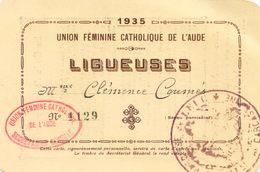 Carte Adherent - Union Feminine Catholique De L'Aude 1935 - Ligueuse C. Coumés - Paroisse De Leuc - Vieux Papiers
