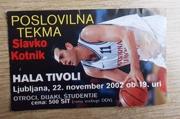 Basketball Ticket KK Union Olimpija Ljubljana Slavko Kotnik Farewell Match Hala Tivoli 22.11.2002 Slovenia - Match Tickets
