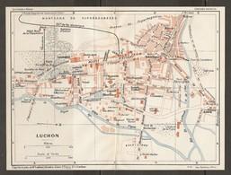 CARTE PLAN 1926 - LUCHON - THERMES BUVETTE Du PRÉ BUVETTE De RAVI GOLF LINKS LAITERIE CASINO BAINS ÉMOLLIENS VILLAS - Mapas Topográficas