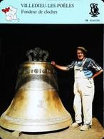 VILLEDIEU LES POÊLES - Artisanat Normand - Photo Maître Fondeur De Cloches - FICHE GEOGRAPHIQUE - Ed. Larousse-Laffont - Bells