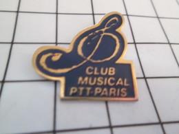 1116b Pin's Pins / Beau Et Rare / THEME : MUSIQUE / CLE DE SOL CLUB MUSICAL PTT PARIS - Musique