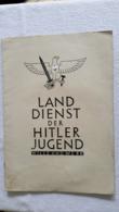 Raree Heft Landdienst Der HJ Wille Und Werk 1935 - 1939-45
