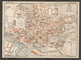 CARTE PLAN 1927 - PAU - PALAIS D'HIVER FUNICULAIRE MARCHÉ Aux BESTAIL VÉLODROME GARE Du MIDI - Mapas Topográficas