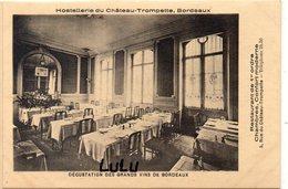 DEPT 33 : La Salle Du Restaurant Hostellerie Du Château Trompette Au N° 5 Rue Du Château Trompette Bordeaux - Bordeaux