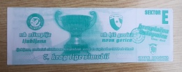 SOCCER Football Ticket SLOVENIAN League  NK Olimpija : NK Hit Gorica 8.9.2000  Green Dragons Ultras Olimpija Slovenia - Tickets D'entrée