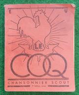 Livre Le Coq Chansonnier Scout Des Éclaireurs Unionistes De France - Année 1942 - Movimiento Scout