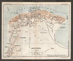 CARTE PLAN 1927 - ARCACHON - SANATORIUM BAINS D'EYRAC CASINO De La PLAGE PECHERIE TIR Aux PIGEON LE MOUENG AQUARIUM - Cartes Topographiques