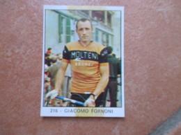 Figurina Edizioni  PANINI Campioni Dello Sport N.216 Giacomo FORNONI Ciclismo - Edición Italiana
