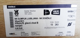 Football Ticket NK Olimpija : NK Domzale 27.10.2010  Slovenian Cup Quarterfinal SOCCER Slovenia - Tickets D'entrée