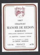 Etiquette De Vin Bordeaux 1987  -  Chateau Manoir De Redon  -  M. Bertin  à  Cadillac  (33) - Bordeaux