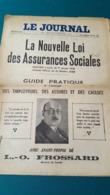 JOURNAL La Nouvelle Loi Des Assurances Sociales 01/01/1936 édition Originale Historique. - Collections