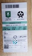SOCCER Football Ticket SLOVENIAN League NK Olimpija : NK Aluminij  26.10.2019 Slovenia - Match Tickets