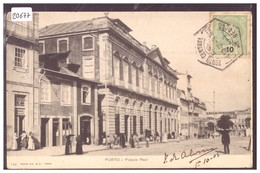 PORTUGAL - PORTO - PALACIO REAL - B ( PETIT PLI D'ANGLE ) - Porto